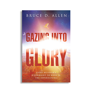 Gazing into Glory with Pastor Bruce Allen - Tribulation-Now