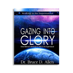 Gazing Into Glory Study Guide: Every Believer's Birthright ...